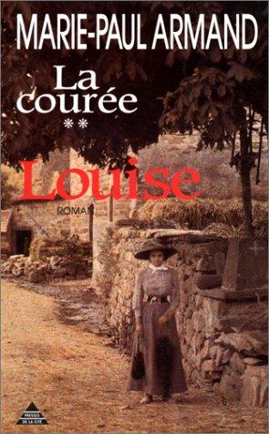 9782258033375: La Courée, N° 2 : Louise