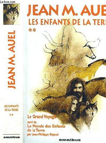 9782258033559: Les Enfants de la terre, tome 4 : Le Grand Voyage