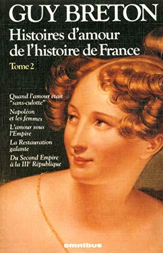 Histoires d'amour de l'Histoire de France (Collection Omnibus) (French Edition): Breton, ...