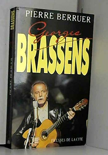 Georges brassens (Hors Collection): Berruer Pierre