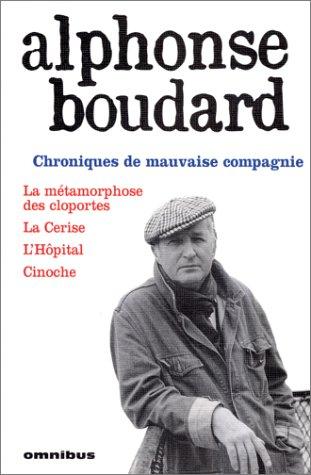 Chroniques de mauvaise compagnie - La métamorphose des cloportes, La Cerise, .
