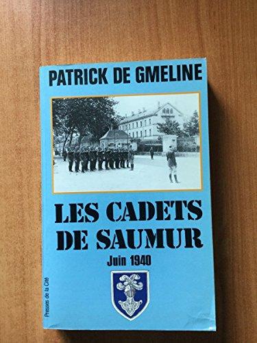 Les cadets de Saumur : Juin 1940: Patrick de Gmeline
