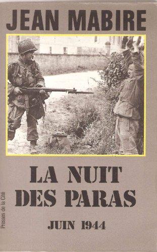 9782258035041: LA NUIT DES PARAS. : Juin 1944