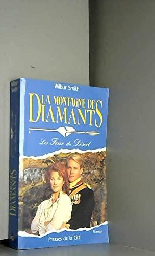 9782258035331: La montagne de diamants Tome 1 Les Feux du Désert