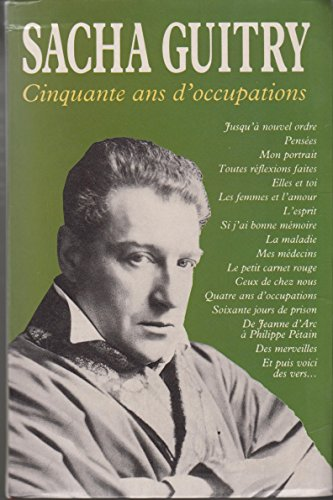 9782258036062: Sacha Guitry: Cinquante ans d'occupations (Omnibus) (French Edition)