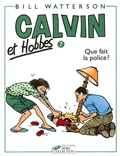 9782258036420: Que Fait La Police (Calvin and Hobbes) (French Edition)