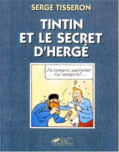 9782258037533: Tintin et le secret d'Hergé (French Edition)