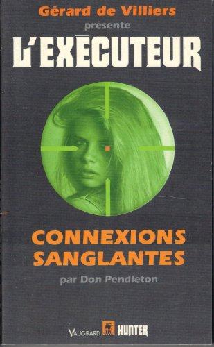 9782258037724: Connexions sanglantes