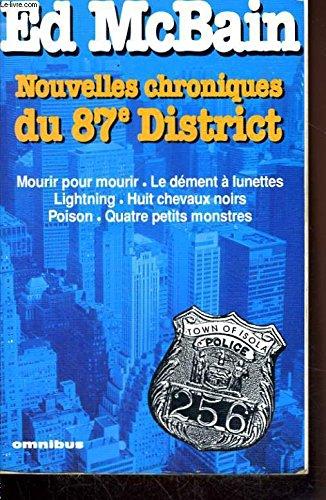 Nouvelles chroniques du 87ème district : Mourir: Ed McBain