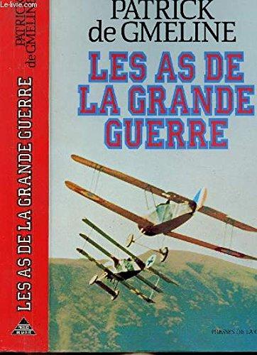 Les as de la grande guerre (Jeannine: Patrick de Gmeline