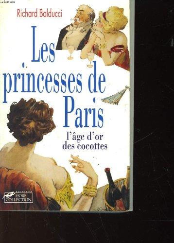 9782258038974: Les princesses de Paris : L'âge d'or des cocottes