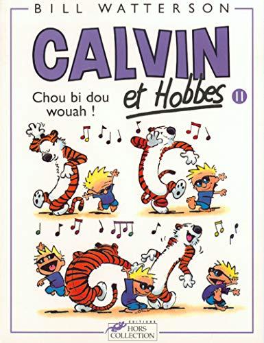 9782258039421: Calvin et Hobbes, tome 11 : Chou bi dou wouah !