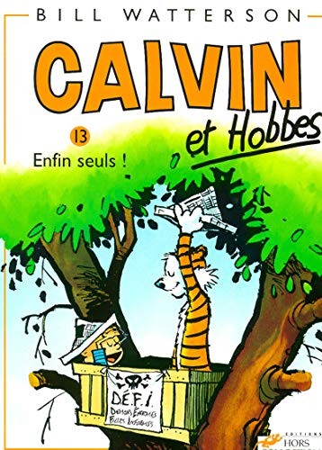 9782258039438: Calvin & Hobbes (in French): Calvin & Hobbes 13/Enfin Seuls ! (French Edition)