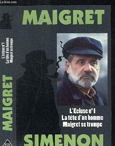 Maigret. L'Ecluse no. 1, La tête d'un: Georges Simenon