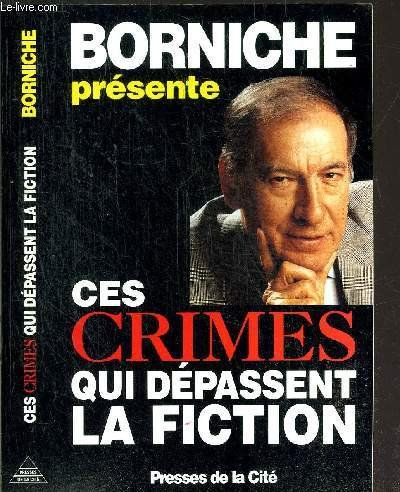 Ces crimes qui d?passent la fiction: n/a