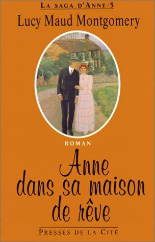 9782258040915: La saga d'Anne, Tome 5 : Anne dans sa maison de rêve