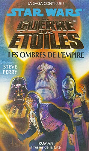 9782258040991: Star Wars : La guerre des étoiles : Les Ombres de l'empire