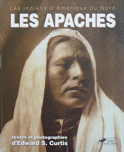 9782258041158: Les Apaches : Les indiens d'Amérique du Nord
