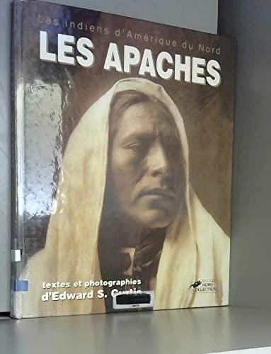 LES APACHES. Les Navajos, les Hopis, les: Edward-S Curtis