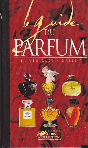 9782258041394: Le guide du parfum
