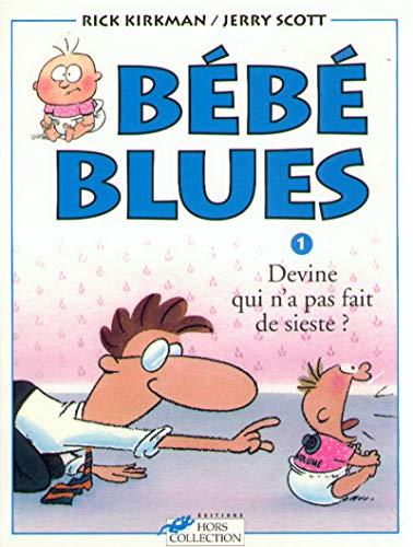 9782258041424: Bébé blues, tome 1 : Devine qui n'a pas fait de sieste?