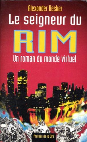 9782258041714: Le seigneur du RIM