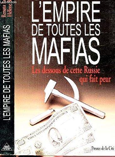 L'Empire de toutes les mafias (Document /: Lesnik, Renata
