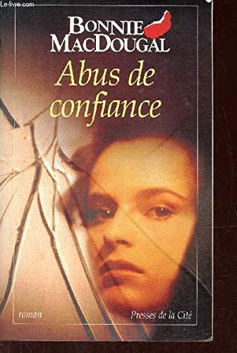 Abus de confiance: Bonnie Macdougal