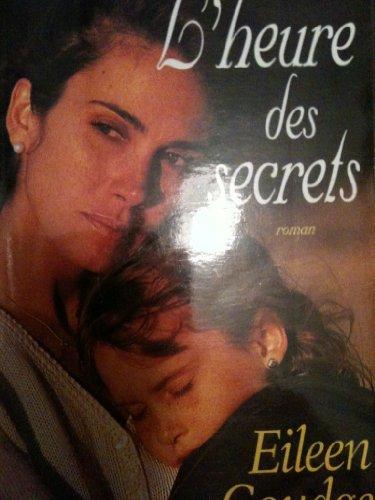 9782258044975: L'heure des secrets
