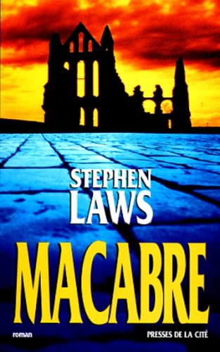 Macabre: Stephen Laws