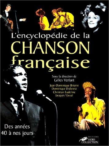 9782258046351: L'Encyclopédie de la chanson française. Des années 40 à nos jours