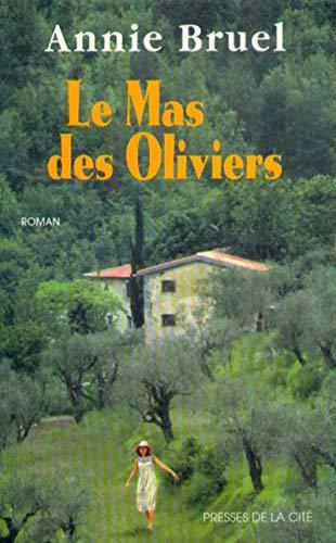 9782258046474: Le mas des oliviers