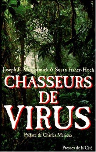 9782258046528: Chasseurs de virus