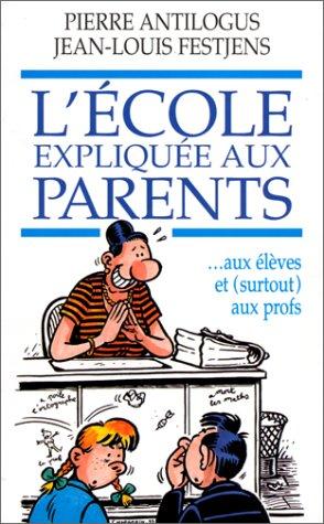 9782258047310: L'�cole expliqu�e aux parents