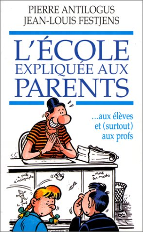 L'ECOLE EXPLIQUEE AUX PARENTS