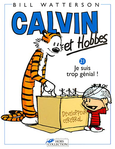 9782258047815: Calvin & Hobbes (in French): Calvin & Hobbes 21/Je Suis Trop Genial ! (French Edition)