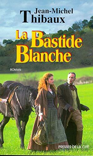 9782258048478: La bastide blanche