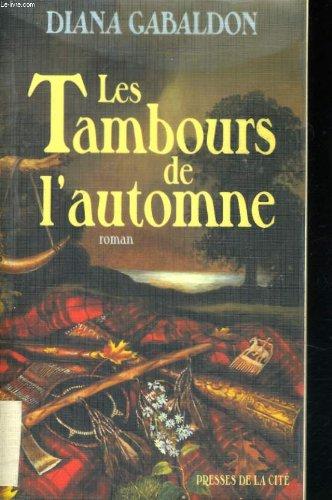 9782258048560: Les Tambours de l'automne (Le Cercle de pierre, #4)