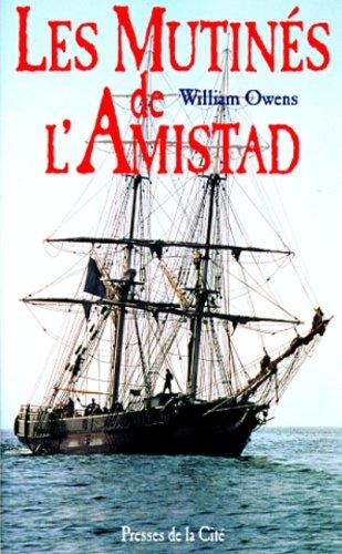 9782258048928: Les mutinés de l'Amistad