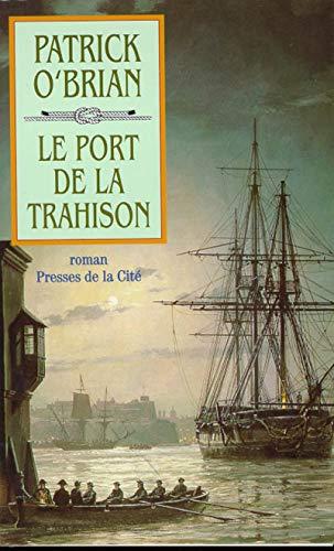 9782258049376: Le port de la trahison