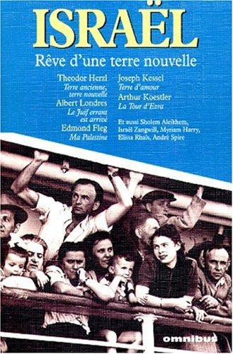 Israël (2258049520) by Cholem Aleichem; Israël Zangwill; Theodor Herzl; Albert Londres; Edmond Fleg; Elissa Rhaïs; Myriam Harry; André Spire; Gustave Kahn; Joseph...