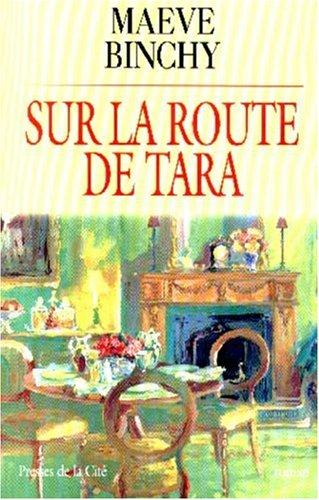 9782258051027: Sur la route de Tara