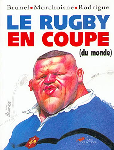 9782258051034: Le rugby en coupe du monde