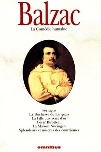 La comédie humaine, tome 2: Balzac, Honoré de ; Dufief, Pierre-Jean (Sous la Direction) ; ...