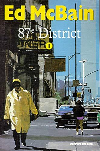 9782258051386: 87e district, tome 1