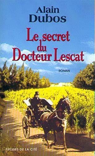 9782258051805: secret du docteur lescat