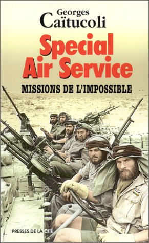 9782258052383: Special Air Service: Missions de l'impossible (Document) (French Edition)