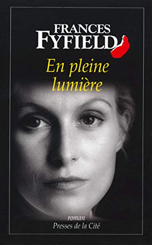 9782258053045: En pleine lumiere (French Edition)