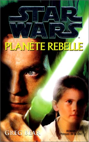 9782258053359: Star Wars : Planète rebelle