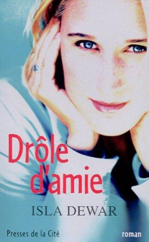 Drole D'amie (2258054303) by Isla Dewar